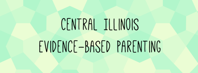 Central Illinois Evidence Based Parenting